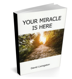 Your Miracle Is Here